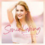 Sonia Liebing - Wunschlos glücklich