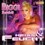 Biggi Bardot Heiss und feucht